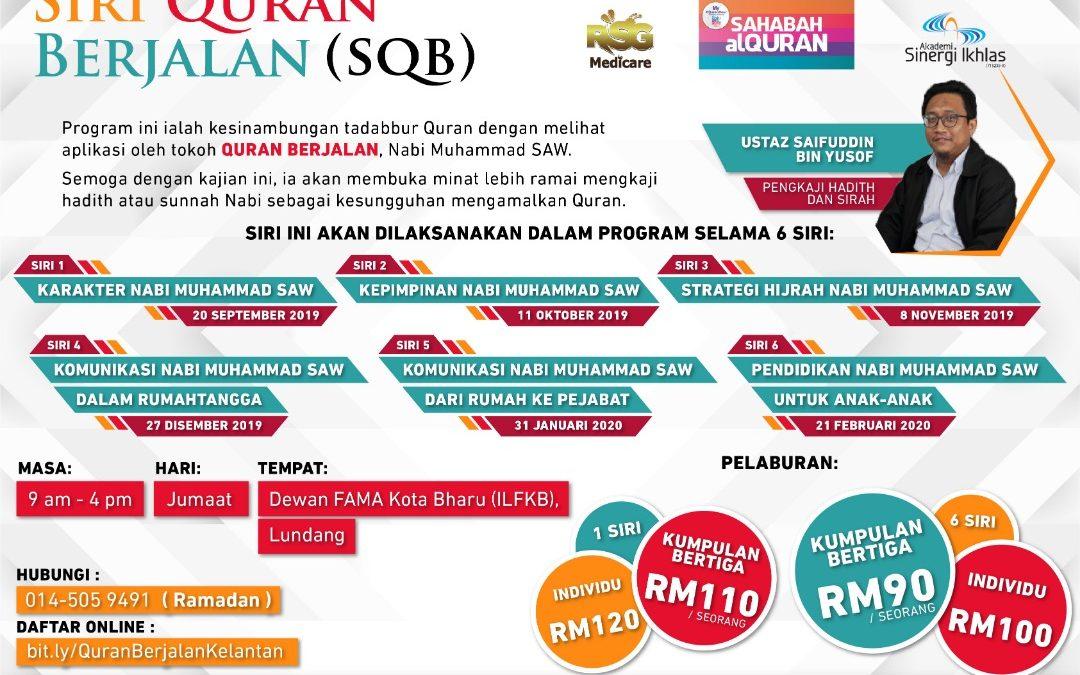 Siri 6 Quran Berjalan | Kelantan